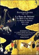 Francisco Javier - La Ruta de Oriente