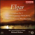 Elgar: Symphony No. 3; Pomp and Circumstance March No. 6 [Hybrid Sacd]