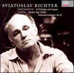 Shostakovich: 24 Preludes & Fugues; Chopin: Etudes; Polonaise-Fantaisie