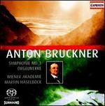 Bruckner: Symphonie No. 1; Orgelwerke