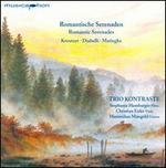 Romantische Serenaden - Trio Kontraste