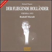 Richard Wagner: Der Fliegende Holl�nder - Anton Dermota (vocals); Christel Goltz (vocals); Gottlob Frick (vocals); Max Lorenz (vocals); Otto Edelmann (vocals);...