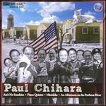Paul Chihara: Ain't No Sunshine; Piano Quintet; Minidoka; An Afternoon on the Perfume River
