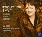 Transcendent Love: Passions of Wagner & Strauss