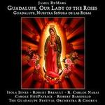 James DeMars: Guadalupe, Our Lady of the Roses (Guadalupe, Nuestra Se�ora de las Rosas)