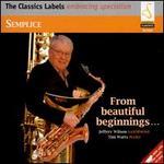 Semplice: From Beautiful Beginnings...