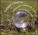 Fran�ois Couperin: Ordres pour Clavecin