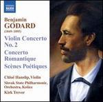 Godard: Violin Concerto No. 2; Concerto Romantique: ScFnes PoTtiques