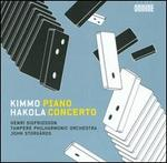 Kimmo Hakola: Piano Concerto; Sinfonietta