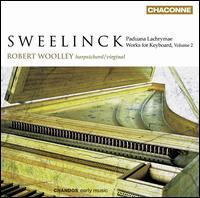 Jan Pieterszoon Sweelinck: Works for Keyboard, Vol. 2 - Robert Woolley (virginal); Robert Woolley (harpsichord)