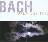Bach Greatest Hits - Angelika Kirchschlager (soprano); Canadian Brass; E. Power Biggs (organ); Giuliano Carmignola (violin); Hilary Hahn (violin);...
