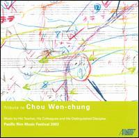 Tribute to Chou Wen-chung - Ellen Ruth Rose (viola); Empyrean Ensemble; John Sackett (clarinet); Parallele Ensemble;...