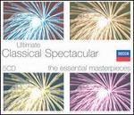 Ultimate Classical Spectacular [Box Set]