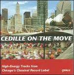 Cedille On The Move