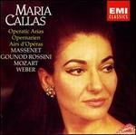 Maria Callas: Operatic Arias / Opernarien / Airs D'Opera