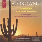 Dvor�k: New World Symphony; Schubert: Rosamunde; Tyrolean Dances