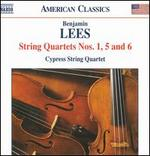 Benjamin Lees: String Quartets Nos. 1, 5 & 6