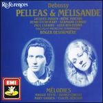 Pelleas Et Melisande / Melodies