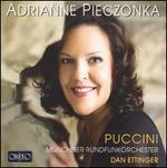 Adrianne Pieczonka Sings Puccini