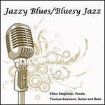 Jazzy Blues/Bluesy Jazz