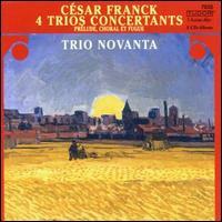 Cesar Franck: 4 Trios Concertants - Trio Novanta