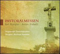 Karl Kempter, Anton Diabelli: Pastoralmessen - Bernhard Walter (flute); Daniel Mock (vocals); Hartmut Quotschalla (tenor); Hermann Hintermayr (vocals);...