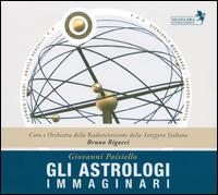 Giovanni Paisiello: Gli Astrologi Immaginari - Angela Vercelli (mezzo-soprano); Carmen Lavani (soprano); Giancarlo Montanaro (baritone); Teodoro Rovetta (bass);...