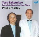 Toru Takemitsu: Complete Works for Solo Piano