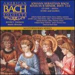 Bach: Mass in B Minor, Vol. 1