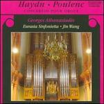 Haydn, Poulenc: Concertos pour Orgue