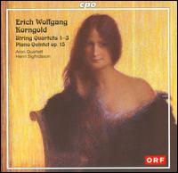 Korngold: String Quartets 1-3; Piano Quintet, Op. 15 - Aron Quartett; Henri Sigfridsson (piano)