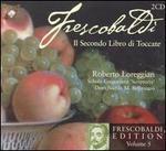 Frescobaldi: Il Secondo Libro di Toccate