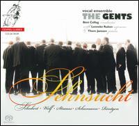 Sehnsucht - Lenneke Ruiten (soprano); The Gents; Thom Janssen (piano); B�ni Csillag (conductor)