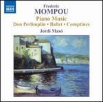 Frederic Mompou: Piano Music, Vol. 5