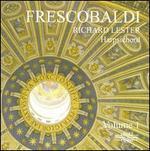 Frescobaldi: Works for Harpsichord, Vol. 1
