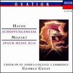 Haydn: Schopfungsmesse; Mozart: Spaur Messe K 258 (London)