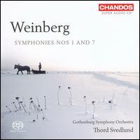 Weinberg: Symphonies Nos. 1 & 7 - Gothenburg Symphony Orchestra; Thord Svedlund (conductor)