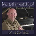 Near to the Heart of God: Meditations for Piano
