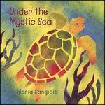Under the Mystic Sea