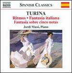 Turina: Ritmos; Fantasia italiana; Fantasfa sobre cinco notas