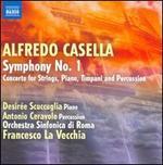 Alfredo Casella: Symphony No. 1; Concerto for Strings, Piano, Timpani & Percussion