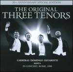 The Original Three Tenors in Concert [20th Anniversary Special Edition]