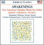 Awakenings: New American Chamber Music for Guitar