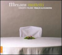 Alessandro Melani: Mottetti - Anna Simboli (soprano); Concerto Italiano; Luca Dordolo (tenor); Monica Piccinini (soprano); Raffaele Giordani (tenor);...