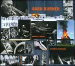 Barn Burner: American Music for Bass Trombone & Piano, Vol. 1