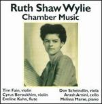 Ruth Shaw Wylie: Chamber Music
