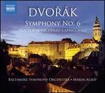 Dvor�k: Symphony No. 6; Scherzo Capriccioso
