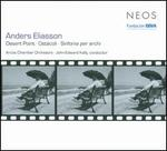 Anders Eliasson: Desert Point; Ost�coli; Sinfonia per archi
