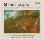 Mendelssohn: Trio for Violin, Viola and Piano; Sonatas for Viola and Clarinet