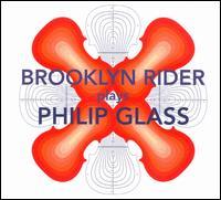 Brooklyn Rider Plays Philip Glass - Brooklyn Rider